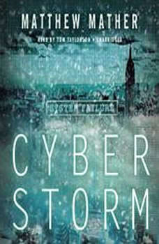 CyberStorm, Matthew Mather