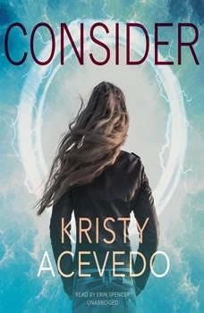 Consider, Kristy Acevedo
