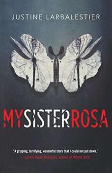 My Sister Rosa, Justine Larbalestier