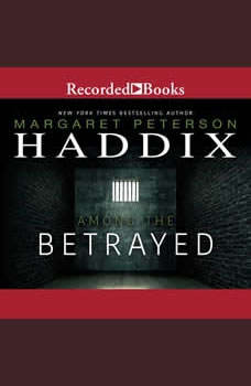 Among the Betrayed, Margaret Peterson Haddix
