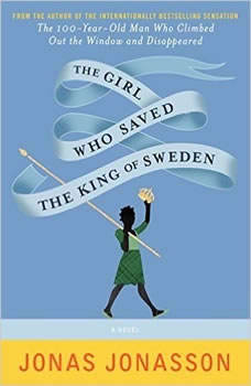 The Girl Who Saved The King Of Sweden, Jonas Jonasson