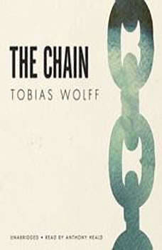 The Chain, Tobias Wolff