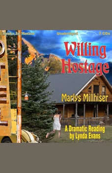 Willing Hostage, Marlys Millhiser