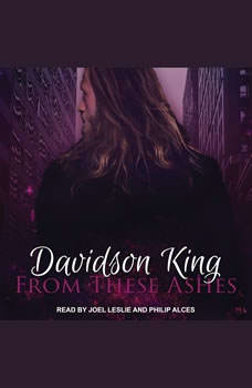 From These Ashes, Davidson King
