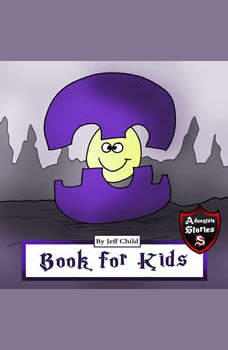 Book for Kids: Diary of a Purple Creature, Jeff Child