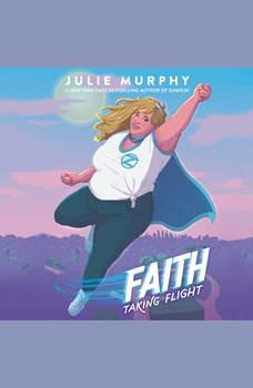 Faith: Taking Flight, Julie Murphy