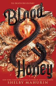 Blood & Honey, Shelby Mahurin