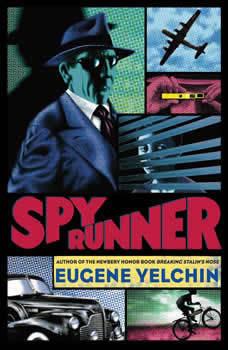 Spy Runner, Eugene Yelchin