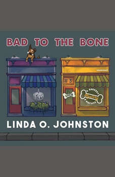 Bad to the Bone: A Barkery & Biscuits Mystery, Linda O. Johnston