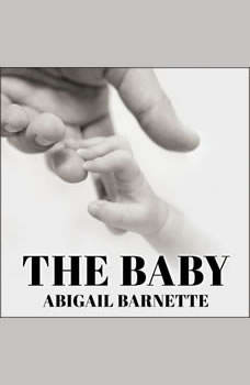 The Baby, Abigail Barnette
