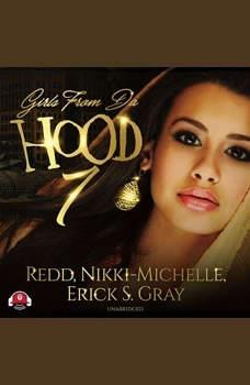 Girls from da Hood 7, Redd; Nikki Michelle; Erick S. Gray