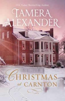 Christmas at Carnton, Tamera Alexander