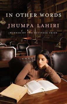 In Other Words, Jhumpa Lahiri
