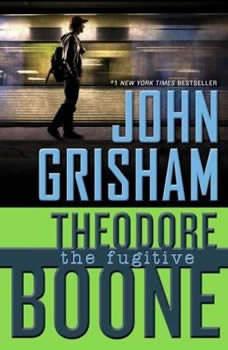 Theodore Boone: The Fugitive, John Grisham