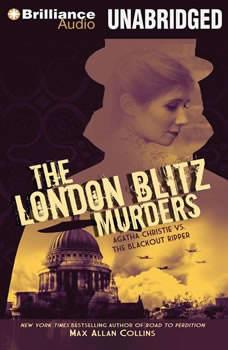 The London Blitz Murders, Max Allan Collins
