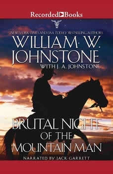 Brutal Night of the Mountain Man, William W. Johnstone