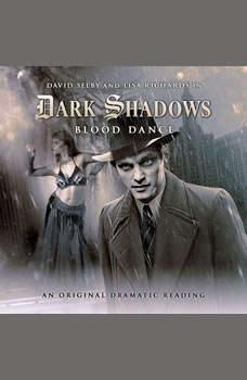 Dark Shadows - Blood Dance, Stephen Mark Rainey