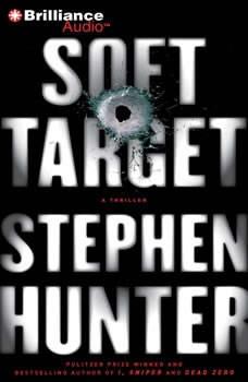 Soft Target, Stephen Hunter