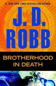 Brotherhood in Death, J. D. Robb