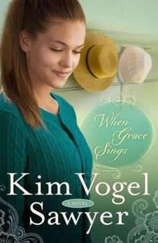 When Grace Sings, Kim Vogel Sawyer