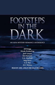 FOOTSTEPS IN THE DARK: An M/M Mystery-Romance Anthology, LB Gregg