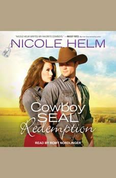 Cowboy SEAL Redemption, Nicole Helm