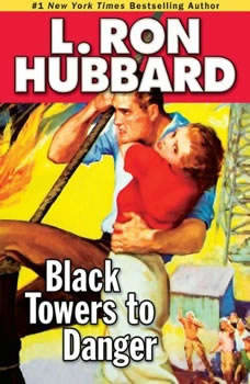 Black Towers to Danger, L. Ron Hubbard