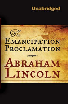 The Emancipation Proclamation, Abraham Lincoln