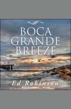 Boca Grande Breeze, Ed Robinson