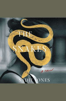 The Snakes: A Novel, Sadie Jones