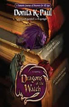 Dragons of the Watch, Donita K. Paul