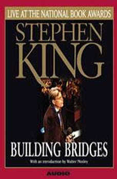 Building Bridges: Stephen King Live at the National Book Awards Stephen King Live at the National Book Awards, Stephen King