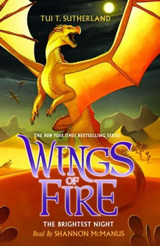 Wings of Fire, Book #5: The Brightest Night, Tui T. Sutherland