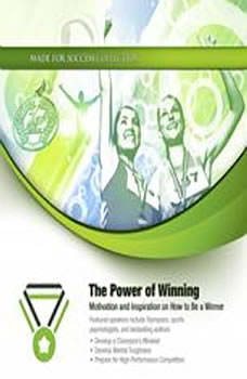 The Power of Winning: Motivation and Inspiration on How to Be a Winner, Made for Success