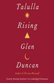 Talulla Rising, Glen Duncan
