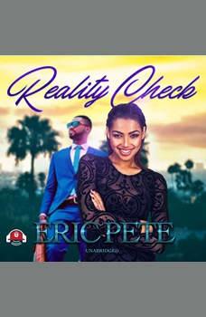 Reality Check, Eric Pete