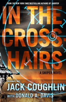 In the Crosshairs: A Sniper Novel, Sgt. Jack Coughlin