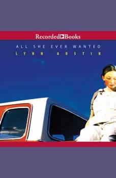 All She Ever Wanted, Lynn Austin