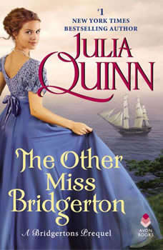 The Other Miss Bridgerton: A Bridgertons Prequel, Julia Quinn
