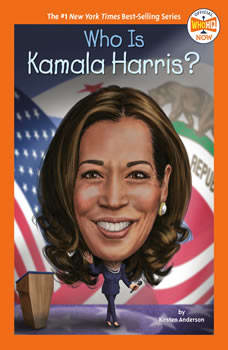 Who Is Kamala Harris?, Kirsten Anderson