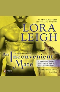 An Inconvenient Mate: Novella from Tied With a Bow Novella from Tied With a Bow, Lora Leigh