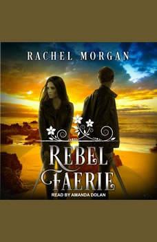 Rebel Faerie, Rachel Morgan