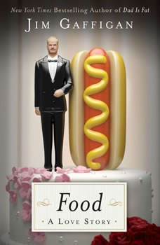 Food: A Love Story, Jim Gaffigan