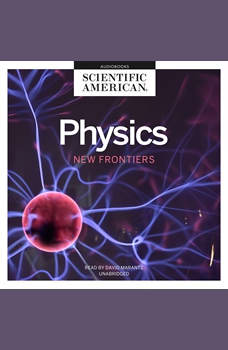 Physics: New Frontiers, Scientific American