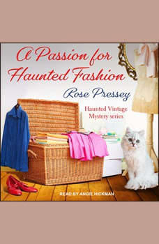 A Passion for Haunted Fashion, Rose Pressey