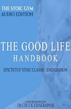 The Good Life Handbook, Chuck Chakrapani