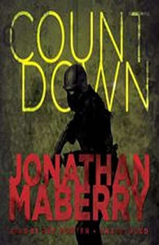 Countdown: A Prequel Story to Patient Zero A Prequel Story to Patient Zero, Jonathan Maberry