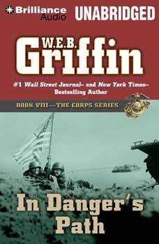 In Danger's Path, W.E.B. Griffin