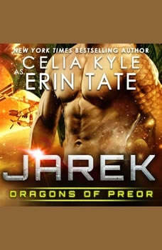 Jarek: Dragons of Preor Book 1, Celia Kyle as Erin Tate