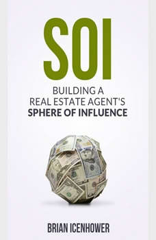 Download SOI: Building a Real Estate Agent's Sphere of